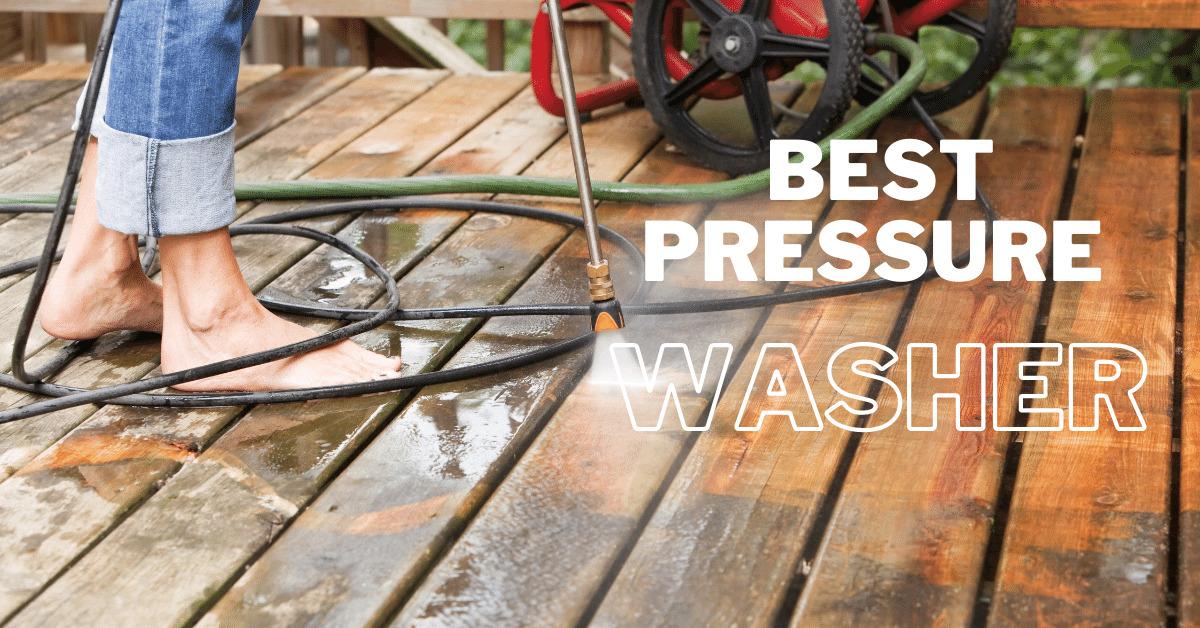 Best Pressure Washer